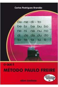O Que é Método Paulo Freire - Col. Primeiros Passos 38