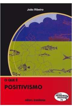 O Que e Positivismo