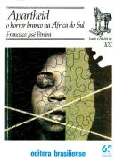 Apartheid o Horror Branco na Africa do Sul