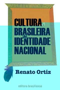 Cultura Brasileira & Identidade Nacional