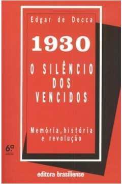 1930 - O SILENCIO DOS VENCIDOS