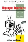LINGUAGEM AUTORITÁRIA - TELEVISÃO E PERSUASÃO