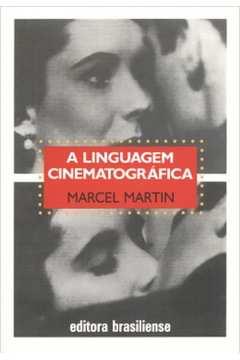 A Linguagem Cinematográfica