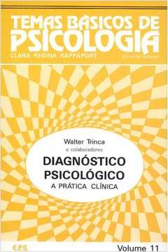 Diagnóstico Psicológico a Prática Clínica - Temas Básicos de Psicologi