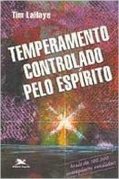Temperamento Controlado Pelo Espirito