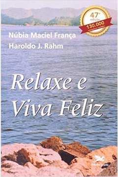 Relaxe e Viva Feliz