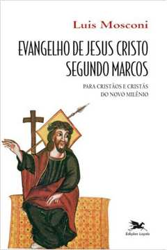 Boa Noticia de Jesus Cristo Segundo Marcos
