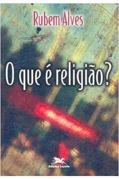 o que e religiao