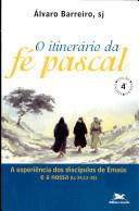 O Itinerario da Fe Pascal