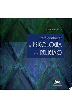 Para conhecer a psicologia da religião