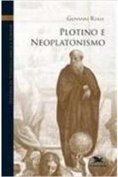 História da filosofia grega e romana VIII : Plotino e neoplatonismo