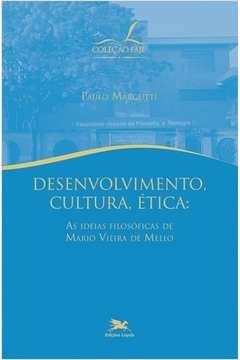Desenvolvimento Cultura Etica as Ideias Filosoficas de Mario Vieira de Mello