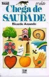 Coleção Veredas - Chega de Saudades de Ricardo Azevedo pela Moderna (1993)