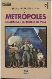 Metrópoles Cidadania e Qualidade de Vida