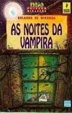 Noites Da Vampira, As