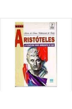 Aristóteles a Plenitude como Horizonte do ser