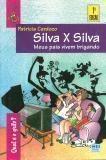 Silva x Silva - Meus Pais Vivem Brigando - 2ª Edição