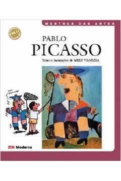 Pablo Picasso - Coleção Mestres das Artes