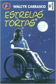 Estrelas Tortas 4ª Ed - Coleção Veredas