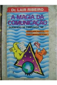 Magia Da Comunicacao, A
