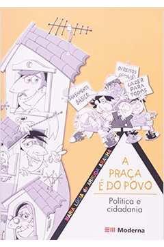 A praça é do povo: política e cidadania