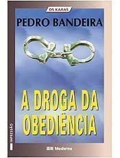 A Droga da Obediência: a Primeira Aventura dos Karas! - 2006
