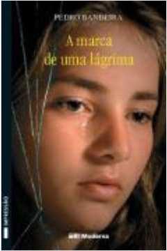 A MARCA DE UMA LAGRIMA