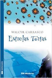 Estrelas Tortas  2ª Edição Coleção Veredas 22ª Impressão