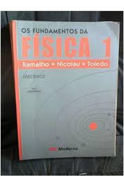 Os Fundamentos da Física Mecânica 1 - 8ª Edição