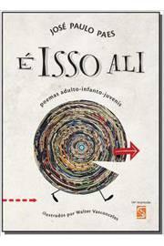 É Isso Ali - Poemas Adulto Infanto Juvenis - Editora Salamandra