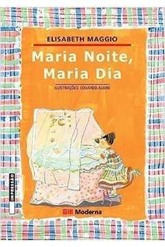 Maria Noite Maria Dia