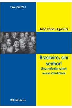 Brasileiro, Sim Senhor