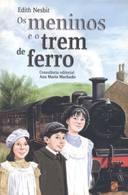 Os Meninos E O Trem De Ferro Ed2