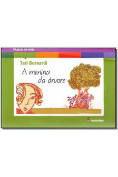 A Menina da Árvore de Tati Bernardi pela Moderna (2015)
