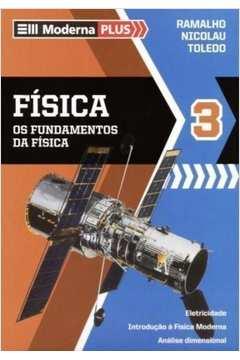 Física 3  - os Fundamentos da Física - Parte II