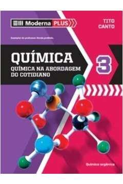 Moderna Plus: Química na na Abordagem do Cotidiano 3