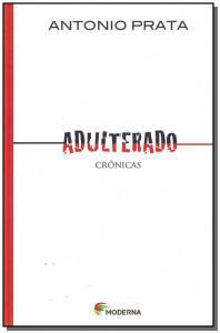 Adulterado  ( Crônica )