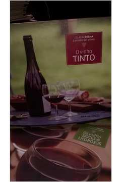 Vinho Tinto, O