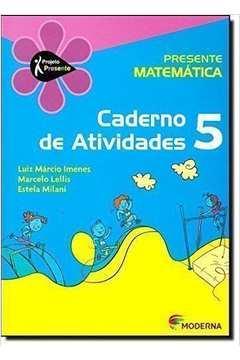Matemática. 5º Ano - Série Projeto Presente