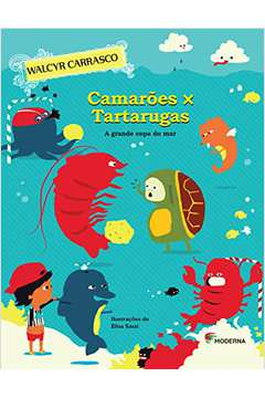 Camaroes X Tartarugas - A Grande Copa Do Mar