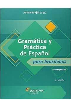 Gramatica y Practica de Espanol para Brasilenos Con Respuestas