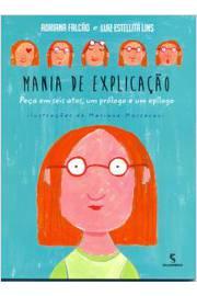 MANIA DE EXPLICACAO                             01