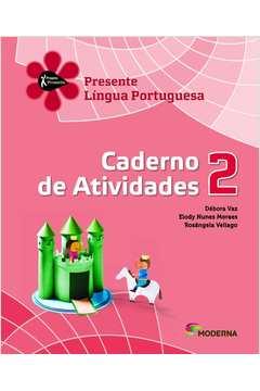 Projeto Presente: Língua Portuguesa - Caderno de Atividades - 2º Ano