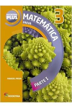 Moderna Plus - Matematica Paiva - Vol. 3 - Parte 2