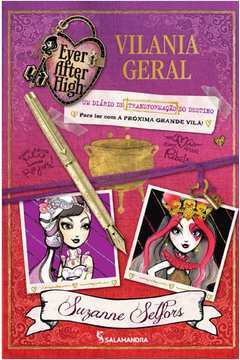 EVER AFTER HIGH: VILANIA GERAL