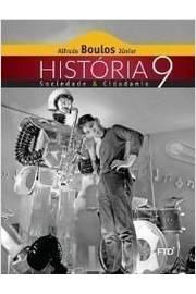 História, Sociedade & Cidadania. 9º Ano + Caderno de Atividades