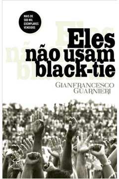 ELES NAO USAM BLACK-TIE [CODIGO NOVO]