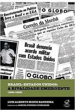 BRASIL-ESTADOS UNIDOS - A RIVALIDADE EMERGENTE (19