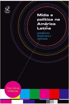 Mídia e Política na América Latina