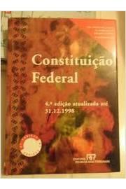 Constituição Federal . 4ª Edição Atualizada Até 31-12-1998